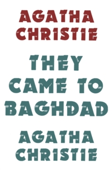 They Came to Baghdad, Hardback Book