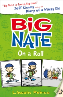 Big Nate on a Roll, Paperback / softback Book