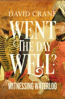 Went the Day Well? : Witnessing Waterloo, Hardback Book