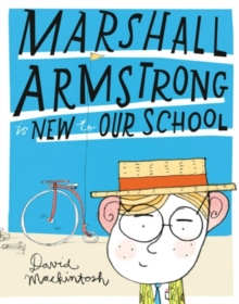 Marshall Armstrong Is New To Our School, Paperback Book
