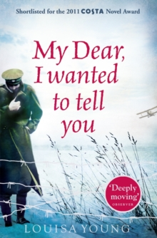 My Dear I Wanted to Tell You, Paperback Book