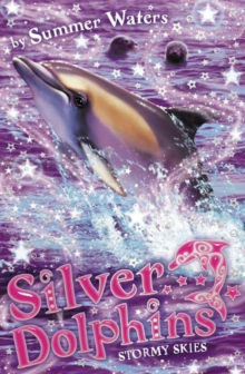 Stormy Skies (Silver Dolphins, Book 8), EPUB eBook