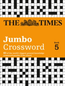 The Times 2 Jumbo Crossword Book 5 : 60 of the World's Biggest Puzzles from the Times 2, Paperback Book