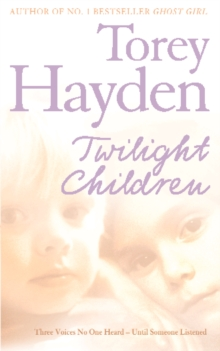 Twilight Children: Three Voices No One Heard - Until Someone Listened, EPUB eBook