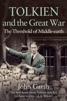 Tolkien and the Great War: The Threshold of Middle-earth, EPUB eBook