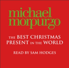 The Best Christmas Present In The World, eAudiobook MP3 eaudioBook
