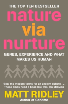 Nature via Nurture: Genes, experience and what makes us human, EPUB eBook