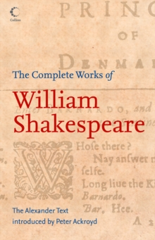 The Complete Works of William Shakespeare: The Alexander Text (Collins Classics), EPUB eBook