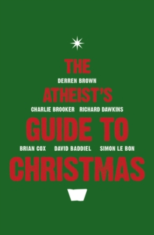 The Atheist's Guide to Christmas, Paperback / softback Book