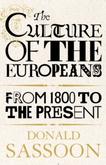 The Culture of the Europeans (Text Only Edition), EPUB eBook