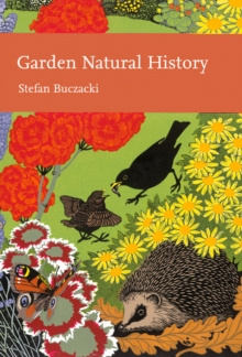 Garden Natural History (Collins New Naturalist Library, Book 102), EPUB eBook