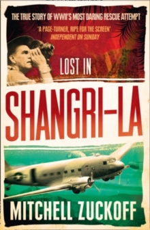 Lost in Shangri-La : Escape from a Hidden World - a True Story, Paperback Book