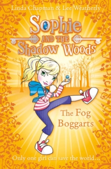 The Fog Boggarts (Sophie and the Shadow Woods, Book 4), EPUB eBook