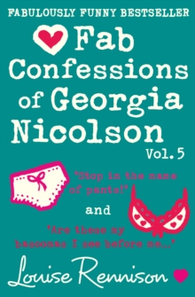 Fab Confessions of Georgia Nicolson (vol 9 and 10) : Stop in the Name of Pants! / are These My Basoomas I See Before Me?, Paperback Book