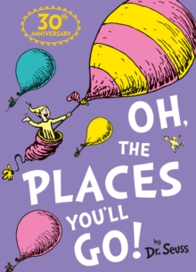 Oh, The Places You'll Go, Paperback Book