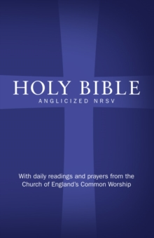 Holy Bible: New Revised Standard Version (NRSV)Anglicised edition with daily readings and prayers from the Church of England's Common Worship, Hardback Book