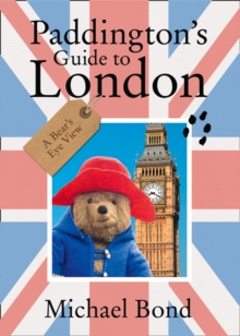 Paddington's Guide to London, Paperback / softback Book