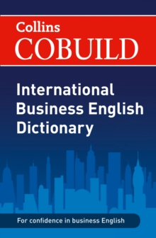 COBUILD International Business English Dictionary, Paperback / softback Book