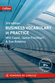 Business Vocabulary in Practice : B1-B2, Paperback / softback Book