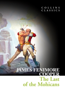 The Last of the Mohicans (Collins Classics), EPUB eBook