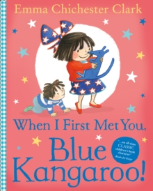 When I First Met You, Blue Kangaroo!, Paperback Book