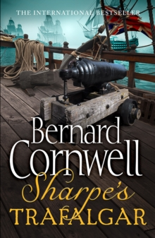 Sharpe's Trafalgar : The Battle of Trafalgar, 21 October 1805, Paperback / softback Book