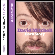 David Mitchell: Back Story, CD-Audio Book