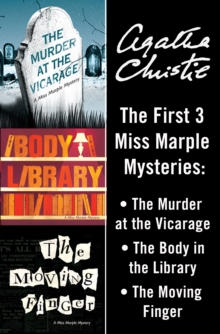 Miss Marple 3-Book Collection 1: The Murder at the Vicarage, The Body in the Library, The Moving Finger, EPUB eBook