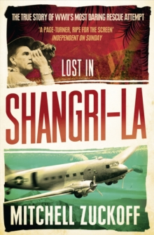 Lost in Shangri-La: Escape from a Hidden World - A True Story, EPUB eBook