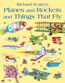Planes and Rockets and Things That Fly, Paperback / softback Book