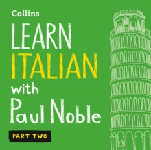 Learn Italian with Paul Noble for Beginners - Part 2: Italian Made Easy with Your 1 million-best-selling Personal Language Coach, eAudiobook MP3 eaudioBook