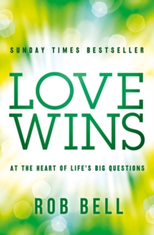 Love Wins: At the Heart of Life's Big Questions, EPUB eBook