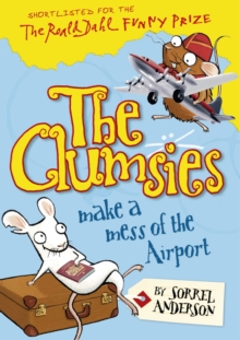 The Clumsies Make a Mess of the Airport, Paperback / softback Book