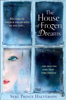 The House of Frozen Dreams, Paperback Book