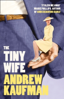 The Tiny Wife, Paperback Book