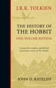 The History of the Hobbit : One Volume Edition, Hardback Book