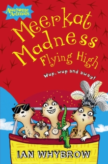 Meerkat Madness Flying High, Paperback / softback Book