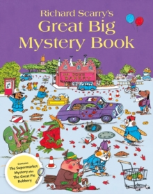 Richard Scarry's Great Big Mystery Book, Paperback / softback Book