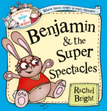 Benjamin and the Super Spectacles, Paperback Book