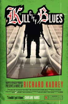 Kill City Blues, Paperback / softback Book