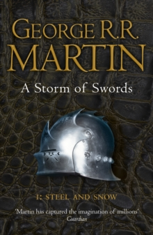 A Storm of Swords: Part 1 Steel and Snow (Reissue), Paperback / softback Book