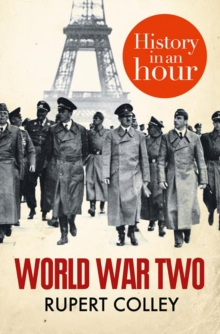 World War Two: History in an Hour, EPUB eBook