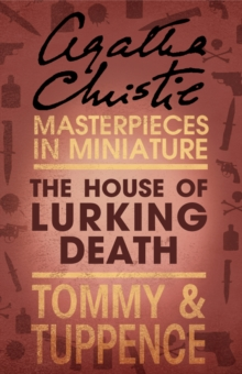 The House of Lurking Death: An Agatha Christie Short Story, EPUB eBook