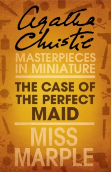 The Case of the Perfect Maid: A Miss Marple Short Story, EPUB eBook