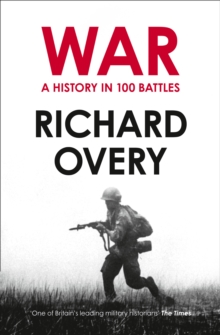 War : A History in 100 Battles, Paperback / softback Book
