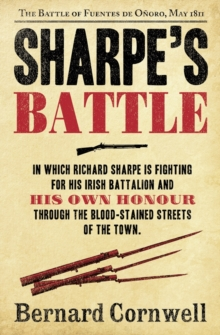 Sharpe's Battle : The Battle of Fuentes De OnOro, May 1811, Paperback / softback Book