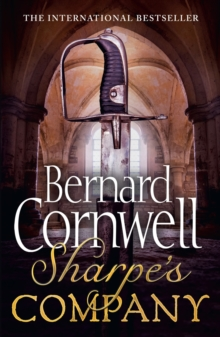 Sharpe's Company : The Siege of Badajoz, January to April 1812, Paperback / softback Book