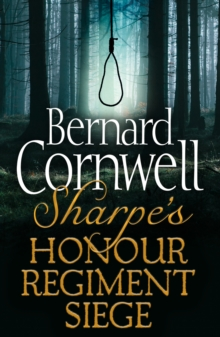 Sharpe 3-Book Collection 6: Sharpe's Honour, Sharpe's Regiment, Sharpe's Siege, EPUB eBook