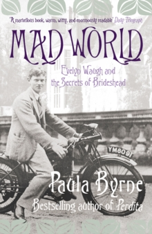 Mad World: Evelyn Waugh and the Secrets of Brideshead (TEXT ONLY), EPUB eBook
