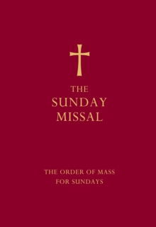 The Sunday Missal (Red edition) : The New Translation of the Order of Mass for Sundays, Hardback Book